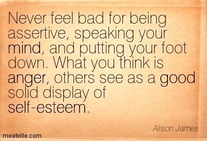 Be Assertive